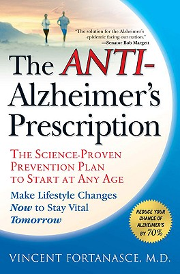 The Anti-Alzheimer's Prescription By Fortanasce, Vincent