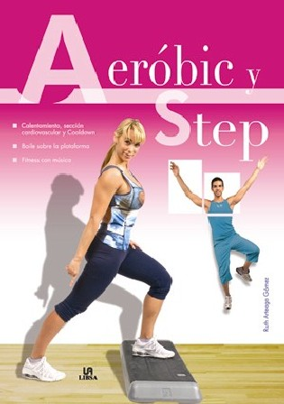 Aerobic y step/ Aerobic and Step By Gomez, Ruth Arteaga